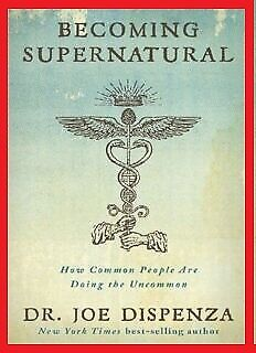 Becoming Supernatural_ How Common People Are Doing the Uncommon