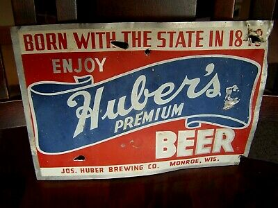 Vintage HUBER'S PREMIUM BEER Sign Aluminum Tin MONROE WISCONSIN Jos. Brewing Bar