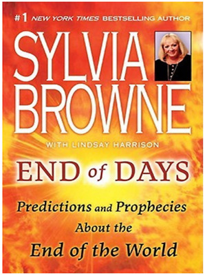 🔥End Of Days Predictions And Prophecies End Of World By Sylvia Browne (P.D.F)