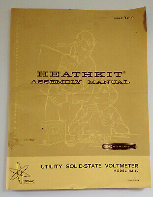 Heathkit IM-17 Utility Solid-State Voltmeter Assembly & Operation Manual