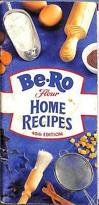 Be-Ro Flour Home Recipes 40th Edition, , Good Condition Book, ISBN