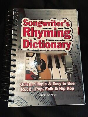 Easy-To-Use: Songwriter's Rhyming Dictionary : Quick, Simple and Easy to Use;...