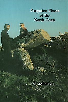 Ireland - FORGOTTEN PLACES OF THE NORTH (Irish) COAST 2nd Ed. Archaeology