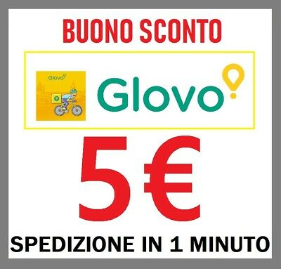 5€ Glovo Coupon Sconto Codice Immediato Buono Voucher €€