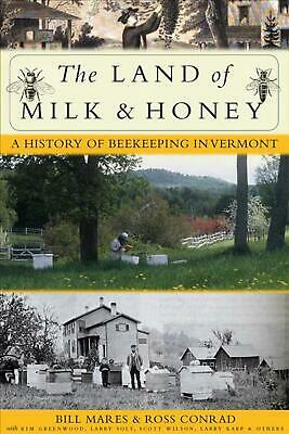Land of Milk and Honey by Ross Conrad (English) Hardcover Book Free Shipping!