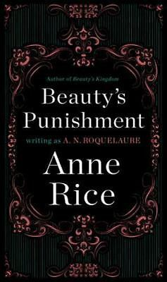 Sleeping Beauty Trilogy: Beauty's Punishment 2 by A. N. Roquelaure and Anne Rice