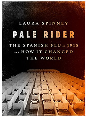 Pale Rider: The Spanish Flu of 1918 and How It Changed the World (P.D.F)