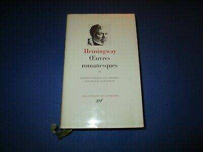 La Pleiade, Oeuvres Romanesques 2, E Hemingway, Tome 2, Rhodoid & Jaquette, 1969