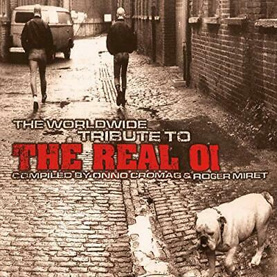 Worldwide Tribute To the Real Oi: Compiled By Onno Cromag & Roger Miret -