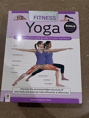 Anatomy of Fitness: Anatomy of Fitness: Yoga by Goldie Karpen Oren (2012, Spiral