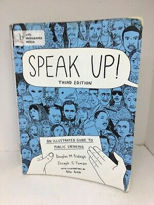 Speak Up An Illustrated Guide To Public Speaking Third Edition
