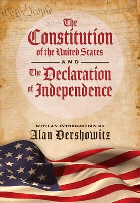 The Constitution of the United States and The Declaration of In... 9781631584824