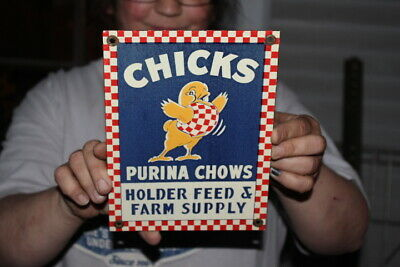 Chicks Purina Chows Chicken Feed Holder Farm Supply Gas Oil Porcelain Metal Sign