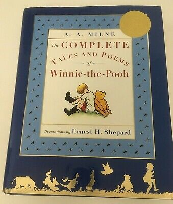 The Complete Tales and Poems of Winnie-the-Pooh by A. Milne