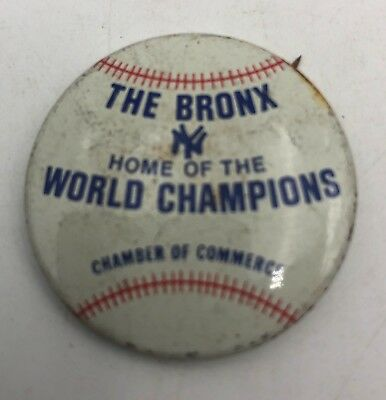 The NY Bronx Home of the World Champions Vintage Original Pin Button Pinback