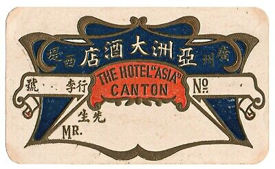 Original 1920's Hotel Asia Canton China Luggage Label