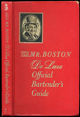 Old Mr. Boston DeLuxe Official Bartender's Guide. FREE SHIPPING. HB. COLOR PHOTO