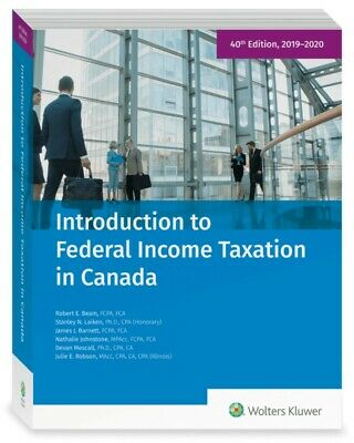 Introduction to Federal Income Taxation in Canada 40th Edition, with study guide