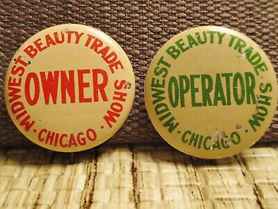 Advertising-MIDWEST Hair BEAUTY SHOP owner operator TRADE SHOW-CHICAGO-Pinbacks