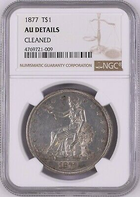USA (Philadelphia Mint) Silver Trade Dollar 1877 NGC AU Details / Cleaned