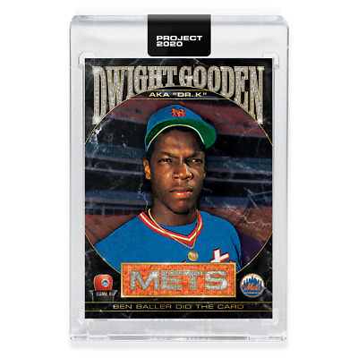 Topps PROJECT 2020 Card 86 - 1985 Dwight Gooden by Ben Baller - Limited Ed. SP!!