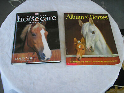 Complete Horses Care Manual And Album Of Horses