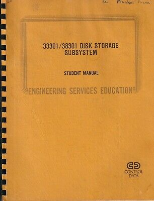 Control Data Corporation 33301/38301 Disk Storage subsystem Student Manual 1979