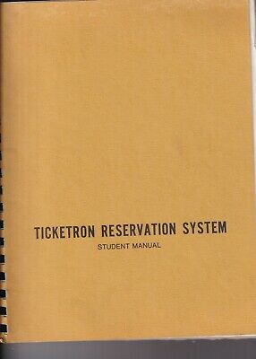 Control Data Corporation Ticketron Reservation System Student Manual