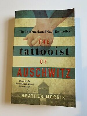 The Tattooist of Auschwitz by Heather Morris (Paperback) Book