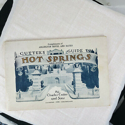 1908 Arlington Hotel & Baths HOT SPRINGS AR Cutter's Guide AWESOME Book 64 pages