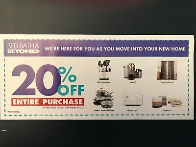 BED BATH & BEYOND: 20% Off Entire Purchase, expires 8/1/20
