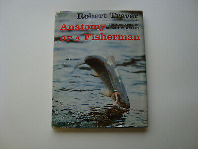 Signed 1st edition copy of Anatomy of a Fisherman by Robert Traver