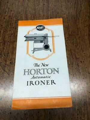"""vintage appliance """"The NEW HORTON Automatic IRONER Brochure"""