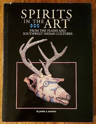 🔥 Spirits in the Art - Signed First Edition - Plains and Southwest Cultures