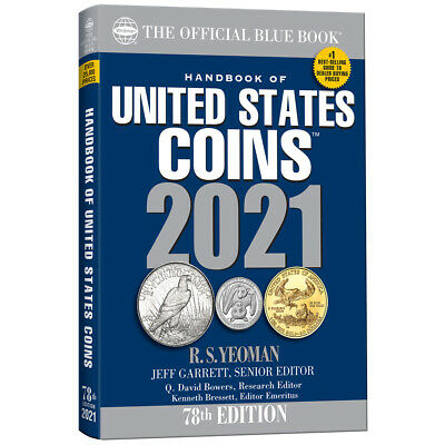 2021 Whitman Official Blue Book of US Coins~78th Edition~R.S. Yeoman~In Stock~