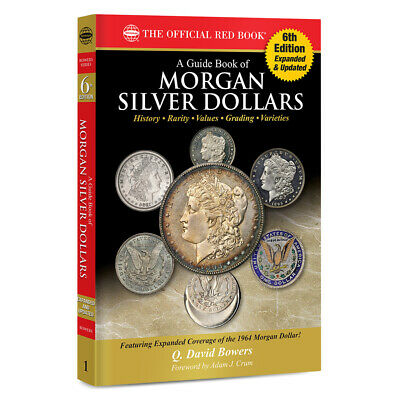 A Guide Book of Morgan Silver Dollars~Official Whitman Red Book~6th Edition~NEW~