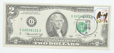 First Day Issue 1976 $2.00 Federal Reserve Note - Stamped! *962