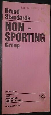 AKC American Kennel Club Booklet Breed Standards Non-Sporting Group Nov 1986