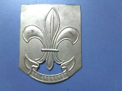 in519  INSIGNE SCOUT BE PREPARED METAL LYS  SCOUTING BADGE UK