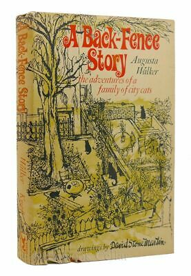 Augusta Walker A BACK-FENCE STORY 1st Edition 2nd Printing