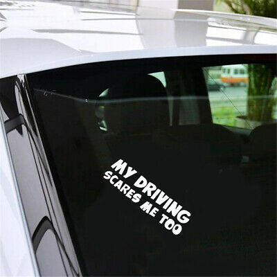 #630 MY DRIVING SCARES ME TOO ANY SIZE OR COLOR CUSTOM CUT VINYL DECAL STICKER