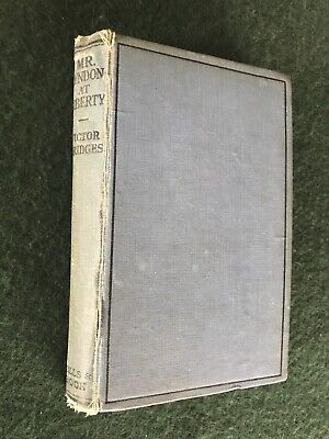 antiquarian collectable book, Victor Bridges, MR LYNDON AT LIBERTY, 1915 1st Ed.