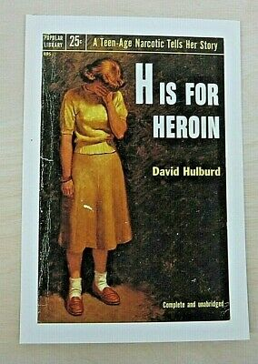 H is for Heroin A Teenage Narcotic Tells Her Story Paperback Cover Art Postcard