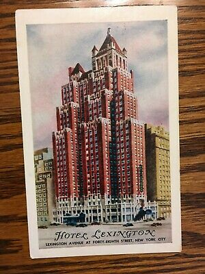 Hotel Lexington Post Card, New York City, Posted