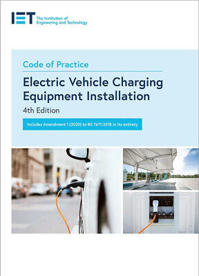 IET Code of Practice for Electric Vehicle Charging Equipment Installation 2020