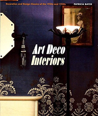 Art Deco Interiors: Decoration and Design Classics of the 1920s and 1930s, Very