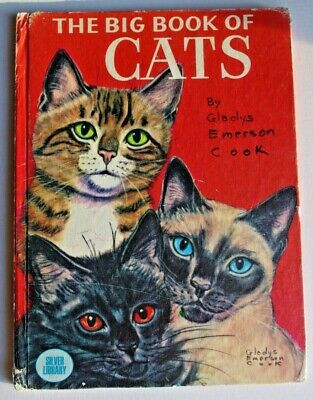 1977 The Big Book of Cats Gladys Emerson Cook Silver Library RARE