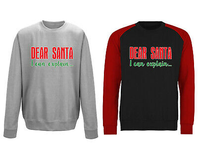 Dear Santa I Can Explain Funny Christmas Sweatshirt Jumper - Adults & Kids Sizes