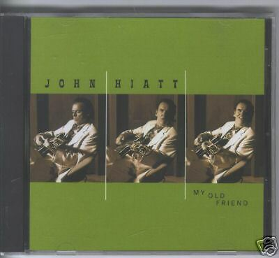John Hiatt My Old Friend CD Single 2001