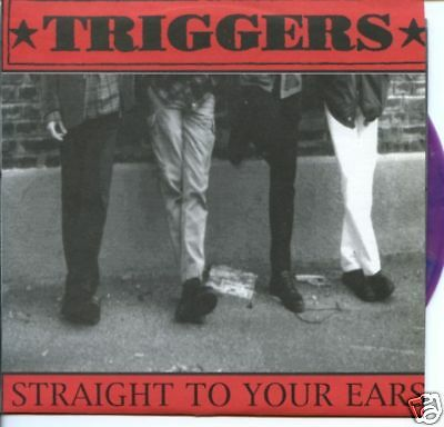 Triggers Straight to your ears limited ed. 126/500